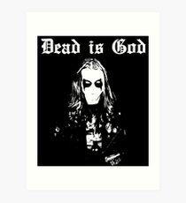 Dead is God, Mayhem Death Metal (White) Art Print