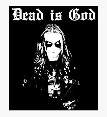 Dead is God, Mayhem Death Metal (White) Photographic Print