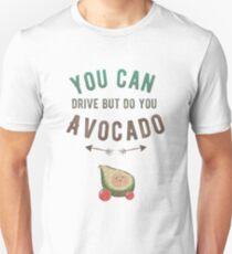 Do You Avocado Unisex T-Shirt