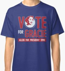 Gracie Allen for President (see artist note) Classic T-Shirt