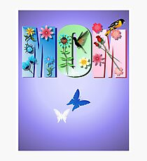 MOM Poster Photographic Print