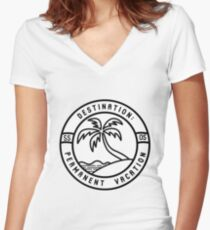 permanent vacation  Women's Fitted V-Neck T-Shirt
