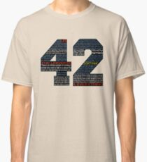 Hitchhiker's Guide 42 Quotes Classic T-Shirt