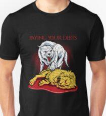 Paying Your Debts T-Shirt