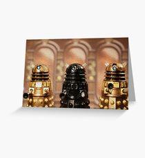 """The Daleks reign supreme!"" Greeting Card"