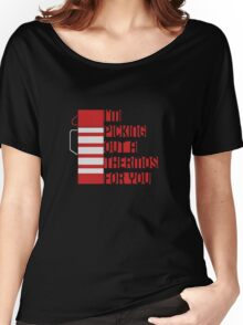 I'm Picking Out a Thermos For You Women's Relaxed Fit T-Shirt