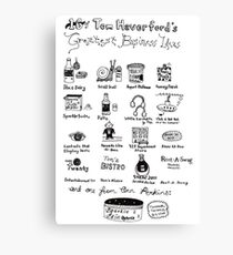 16 of Tom Haverford's Greatest Business Ideas Canvas Print