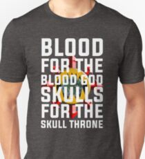 Blood for the Blood God, Skulls for the Skull Throne Unisex T-Shirt