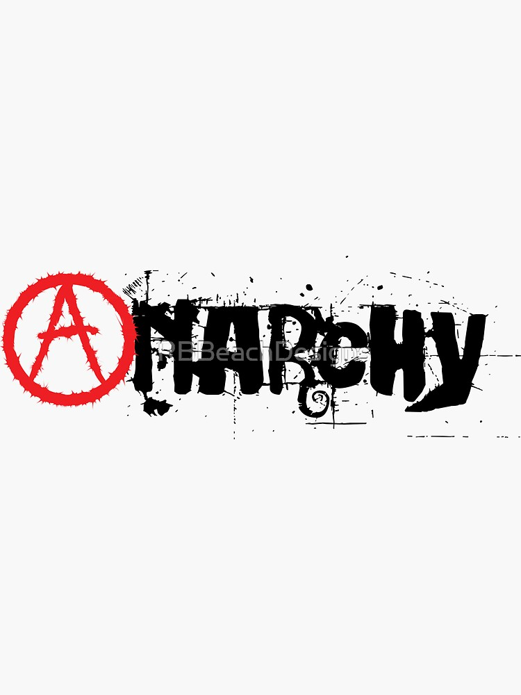 Anarchy by RBBeachDesigns