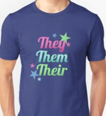 They / Them / Their Pronouns – Singular They – Non-Binary Unisex T-Shirt