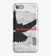 May Peace Prevail on Earth iPhone Case/Skin