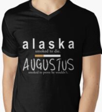 Alaska Smoked to Die. Augustus Smoked to Prove He Wouldn't. T-Shirt