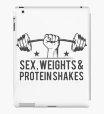 Sex, weights & protein shakes iPad Case/Skin
