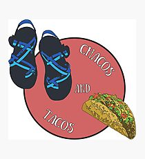 Chacos and Tacos Photographic Print