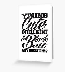 Young cute intelligent & black belt Greeting Card