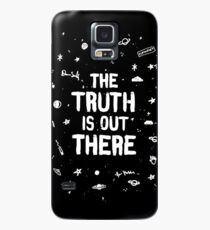 the truth is out there Case/Skin for Samsung Galaxy