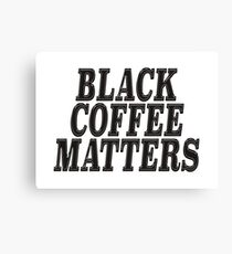 Black coffee matters on brown Canvas Print