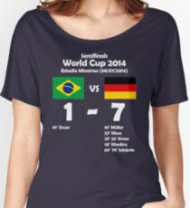 Brazil 1 - Germany 7 2014 Women's Relaxed Fit T-Shirt