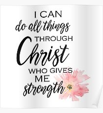 I Can Do All Things Through Christ Poster