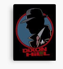 Dixon Hill is on the case Canvas Print