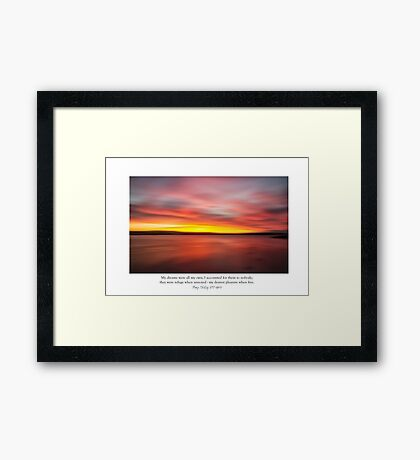 ~ my dreams are all my own... ~ Framed Print