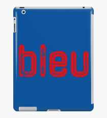 BLEU in ROUGE iPad Case/Skin