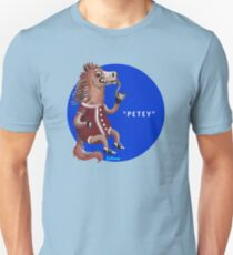 Peppy Petey Pipehorse T-Shirt