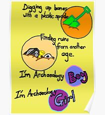 Archaeology Boy, Archaeology Girl Poster