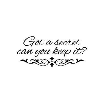 Got a secret, can u keep it? by valem97