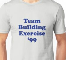 Team Building Exercise '99 T-Shirt Unisex T-Shirt