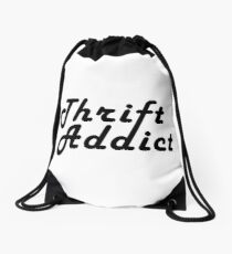 Thrift Addict Thrifting Shopping Shop Addiction Retro Typographic Drawstring Bag