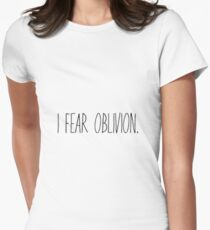 I Fear Oblivion (Black) Womens Fitted T-Shirt
