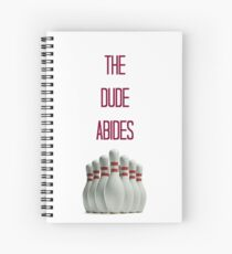 The Dude Abides Spiral Notebook