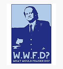 What Would Frasier Do? Photographic Print