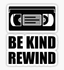 VHS Cassette Tape Be Kind Rewind Sticker