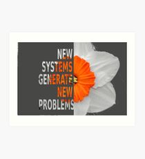 New systems generate new problems Art Print