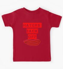 Haters Back Off Kids Tee