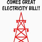 Funny With Great Power Comes Great Electricity Bill by MerryPerry