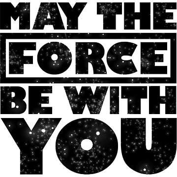 May the force be with you by JessicaComplex