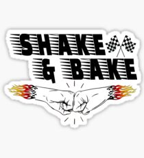 Shake and bake Sticker