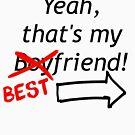 Best Friend Over Boyfriend (Black Font) by DooUBLE  VISIoN