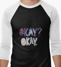 Okay Okay Nebula  T-Shirt