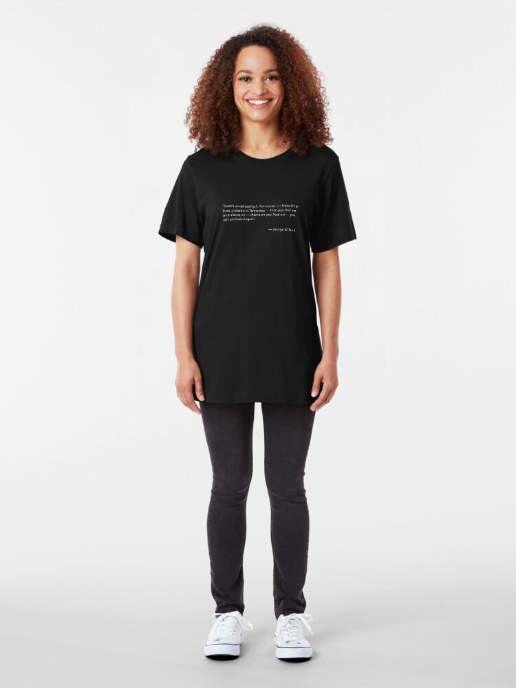 Alternative Ansicht von Täusche mich einmal - Zitat von George W. Bush Slim Fit T-Shirt