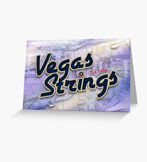 Vegas Strings poster by Ryan Beckman (@ryanthefoe) Greeting Card