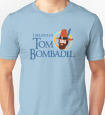 I believe in Tom Bombadil Unisex T-Shirt