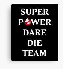 Super Power Dare Die Team! (GBusters China Title) Canvas Print