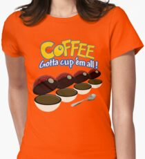 20e441c0558 Coffee - Got to cup them all Women s Fitted T-Shirt