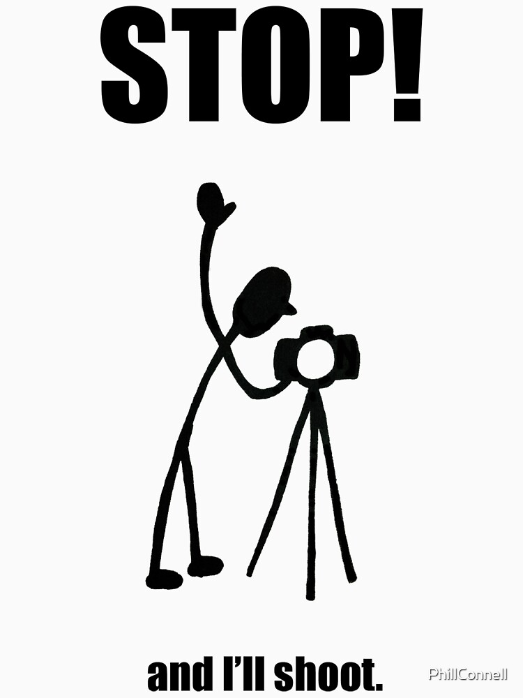 """Photographer """"STOP! - And I'll Shoot"""" Cartoon by PhillConnell"""