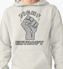 FIGHT ENTROPY Pullover Hoodie