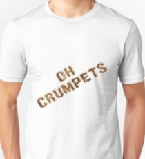 Oh Crumpets T-Shirt